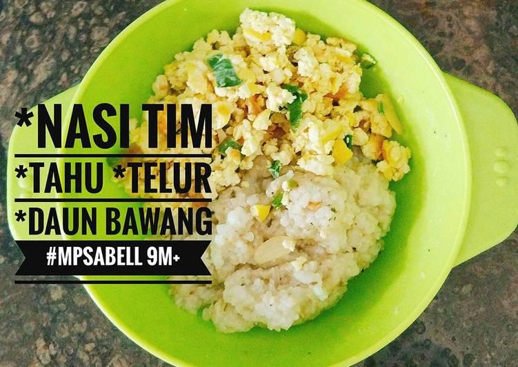 Resep MPASI 9 bulan Nasi Tim Tahu oleh Kartika Wulan Sari - Cookpad