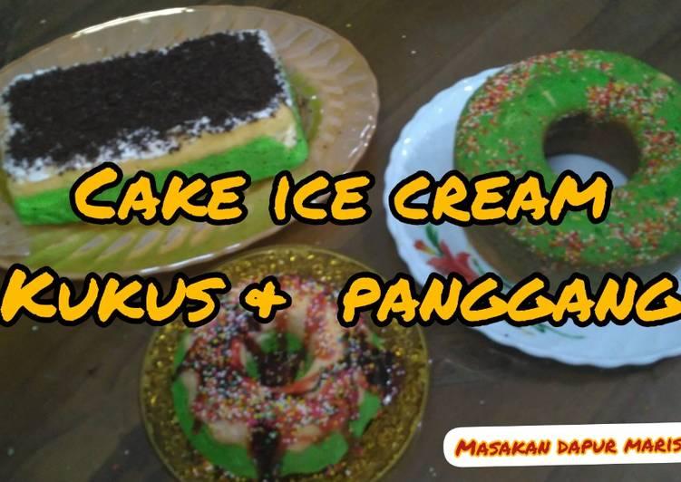 Resep Cake Ice Cream versi kukus dan panggang