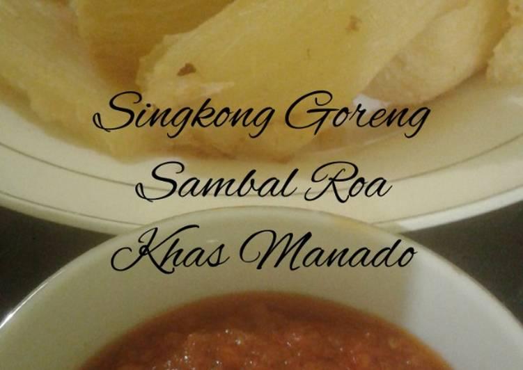 Singkong Goreng Sambal Roa Ala2 / cemilan Manado