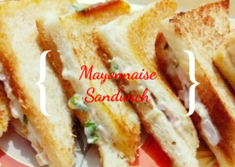 Easiest Way to Make Super Quick Homemade Mayonnaise Sandwich