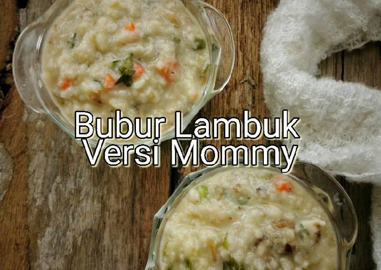 Bubur Lambuk Versi Mommy