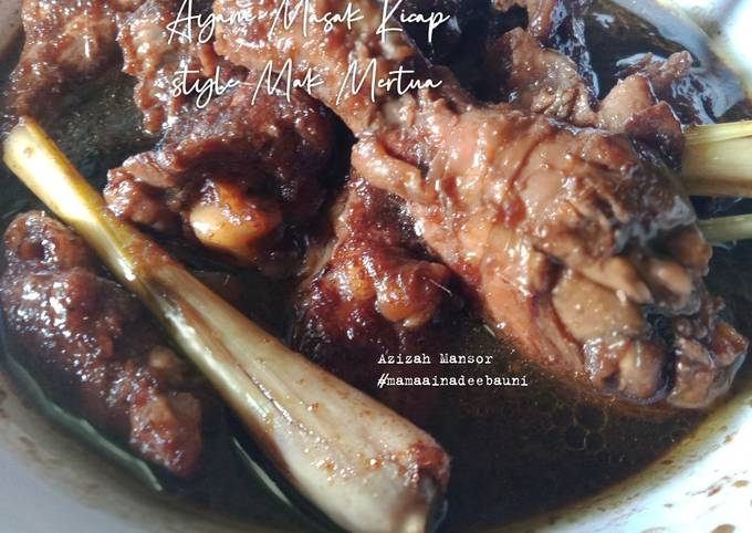 Ayam masak kicap sytle mak mertua