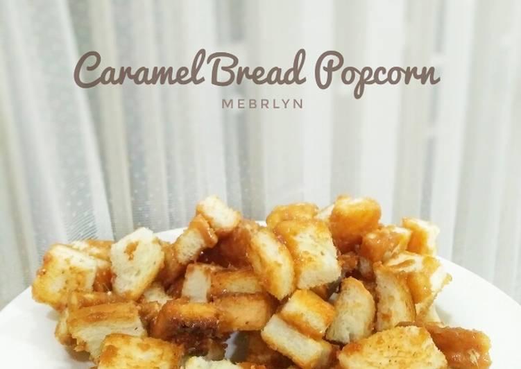 Resep Caramel Bread Popcorn Bikin Jadi Laper