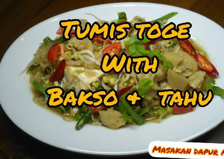 Resep TUMIS TOGE with TAHU + BAKSO