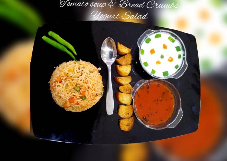 Vegetable Schezwan Fried Rice, Tomato soup & Bread Crumbs,       Yogurt salad