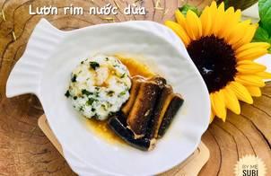 Ăn dặm- cơm nhão rong biển lươn rim nước dừa