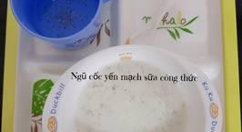Hình ảnh món #5 | Ngũ cốc yến mạch sữa công thức or sữa mẹ